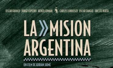 El Cine Renzi Espacio Incaa estrena La misión Argentina