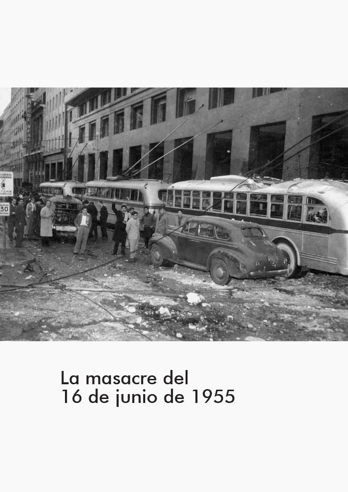 16 de Junio de 1955: la Argentina bombardeada