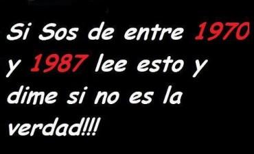 A LOS NACIDOS ENTRE 1970 Y 1987
